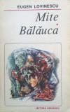 MITE. BALAUCA - Eugen Lovinescu, Eugen Lovinescu