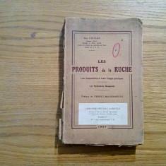 LES PRODUITS de la RUCHE * Leur Composition et  Usages Pratiques -A. Caillas