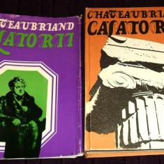 Calatorii - Chateaubriand, Grecia, Anatolia, Constantinopole, America, Italia