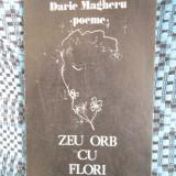 Darie MAGHERU - ZEU ORB CU FLORI (prima editie - 1982) - Carte poezie