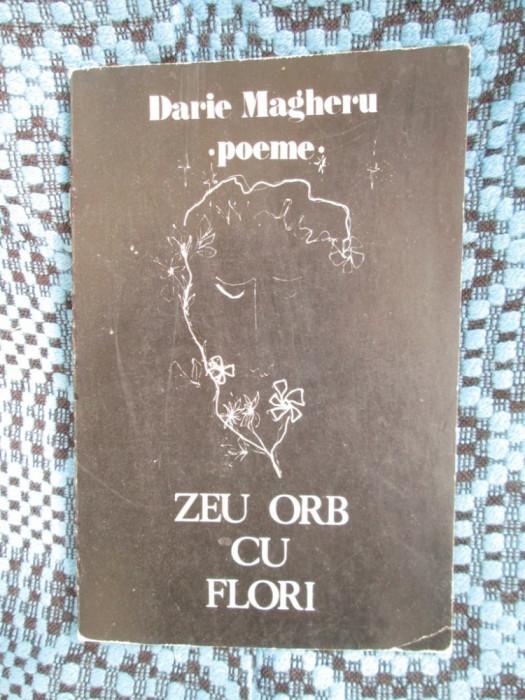 Darie MAGHERU - ZEU ORB CU FLORI (prima editie - 1982) foto mare