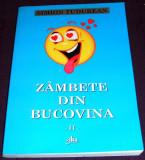 Zambete din Bucovina - Simion Tudurean, legende pamflete Campulung Moldovenesc
