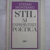 Stefan Munteanu - Stil Si Expresivitate Poetica