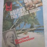 Bernard Moitessier - Hoinar Prin Marile Sudului - Carte de calatorie