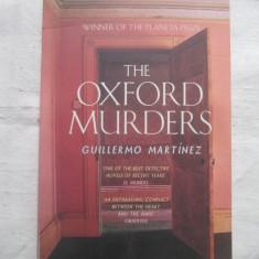 Guillermo Martinez - The Oxford Murders _ carte in limba engleza - Carte in engleza