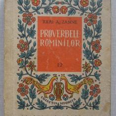 Iuliu Zanne - Proverbele Romanilor ( Colectia Miorita )
