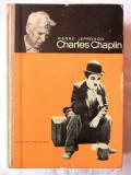 """CHARLES CHAPLIN"", Pierre Leprohon, 1967. Cartonata, cu ilustratii. Carte noua, Alta editura"