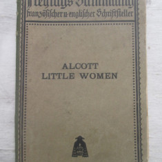 Alcott - Little Women _ in limba engleza _ editie 1917 - Carte in engleza