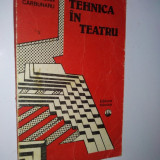 Tehnica in teatru - Ed. Tehnica 1988