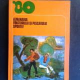 ALMANAHUL VANATORULUI SI PESCARULUI SPORTIV 1980