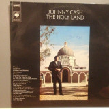 JOHNNY CASH - THE HOLY LAND (1969/ CBS REC/ RFG) - Vinil/Impecabil/Vinyl/Country