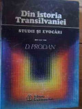 Din Istoria Transilvaniei Studii Si Evocari - D. Prodan ,531508