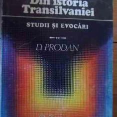 Din Istoria Transilvaniei Studii Si Evocari - D. Prodan, 531508 - Istorie