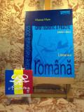 "Mariana Marin - Literatura romana ghid teoretic si practic pentru elevi ""A3076"", Limba Romana"