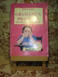 """Madalina Bogdan - Gramatica practica pentru ciclul primar """"A3009"""", Clasa 1, Limba Romana"""