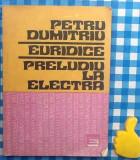 Euridice Preludiu la Electra Petru Dumitriu