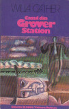 WILLA CATHER - CAZUL DIN GROVER STATION, 1978