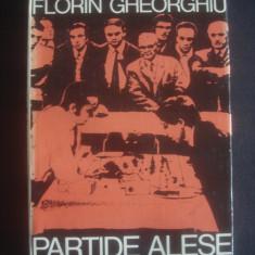 FLORIN GHEORGHIU - PARTIDE ALESE