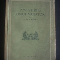 I. S. TURGHENIEV - POVESTIRILE UNUI VANATOR - Roman, Anul publicarii: 1954