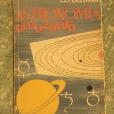 Astronomia amuzanta / I. I. Perelman - Carte Astronomie