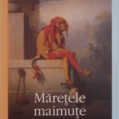 MARETELE MAIMUTE de WILL SELF, 2009 - Carte in alte limbi straine