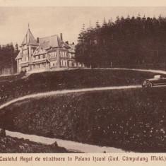 VATRA DORNEI CASTELUL REGAL DE VANATOARE IN POIANA ITCANI CAMPULUNG MOLDOVENESC - Carte Postala Bucovina dupa 1918, Necirculata, Printata