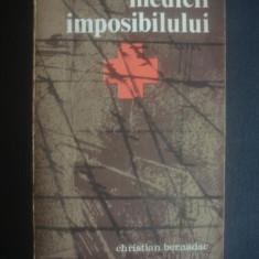 CHRISTIAN BERNADAC - MEDICII IMPOSIBILULUI - Roman istoric