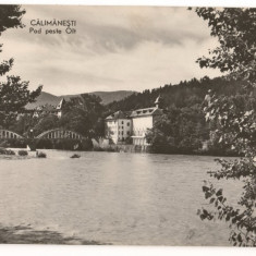 CPI (B7025) CARTE POSTALA - CALIMANESTI. POD PESTE OLT - Carte Postala Oltenia dupa 1918, Necirculata, Fotografie