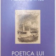 POETICA LUI DOSTOIEVSKI de ALBERT KOVACS, BUCURESTI 2007