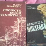 PROIECTII INTERCONTINENTALE DE RADU BUDEANU 1989 192 PAG CA NOU - Carte de calatorie
