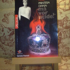 """Concha Calleja - Printesa Diana: """"ma vor ucide"""" """"A2931"""""""