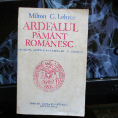 ARDEALUL PAMINT ROMANESC MILTON G. LEHRER - Istorie