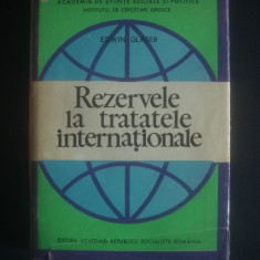 EDWIN GLASER - REZERVELE LA TRATATELE INTERNATIONALE - Carte Drept international