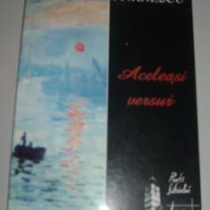 MIRCEA IVANESCU - ACELEASI VERSURI (editia princeps, 2002) - Carte poezie