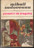 C6680 POVESTIRI DE DRAGOSTE - MIHAIL SADOVEANU
