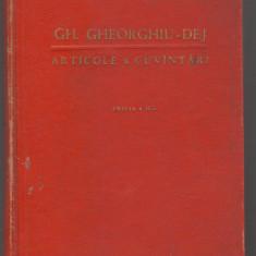 C6698 GHEORGHE GHEORGHIU DEJ - ARTICOLE SI CUVANTARI - Carte Politica