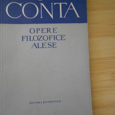 VASILE CONTA--OPERE FILOZOFICE ALESE - Carte Filosofie