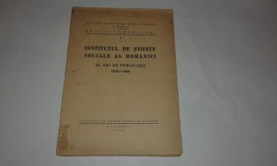 INSTITUTUL DE STIINTE SOCIALE AL ROMANIEI  25 ani de publicatii 1919 - 1944 foto