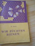 M. BADEA--APICULTURA - NOI CRESTEM ALBINE - IN GERMANA