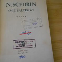 N. SCEDRIN--OPERE - VOL. 2 - Roman, Anul publicarii: 1957