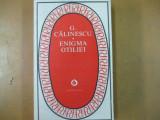 G. Calinescu Enigma Otiliei Bucuresti 1979