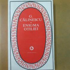 G. Calinescu Enigma Otiliei Bucuresti 1979 - Roman