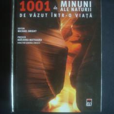 MICHAEL BRIGHT - 1001 DE MINUNI ALE NATURII DE VAZUT INTR-O VIATA {2013} - Ghid de calatorie, Rao