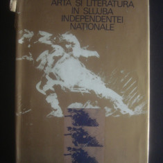 ARTA SI LITERATURA IN SLUJBA INDEPENDENTEI NATIONALE  {1977}, Alta editura