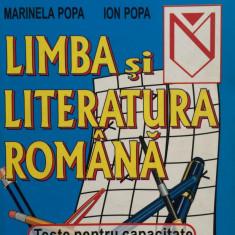 CAPACITATE LIMBA SI LITERATURA ROMANA - Marinela Popa, Ion Popa - Carte Teste Nationale
