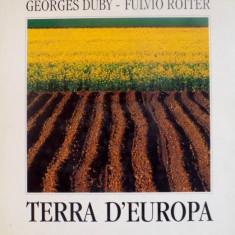 TERRA D`EUROPA de GEORGES DUBY - FULVIO ROITER, 1992 - Carte Geografie
