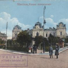 SLATINA PALATUL ADMINISTRATIV CIRCULATA STAMPILA CENZURA MILITARA A JUD OLT - Carte Postala Oltenia 1904-1918, Printata