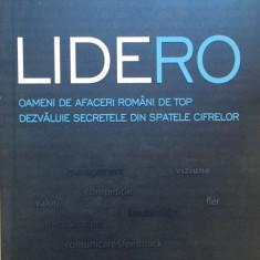 LIDERO - Oameni de afaceri de top dezvaluie secretele din spatele cifrelor - Carte de vanzari