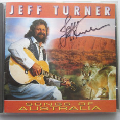 Jeff Turner - Songs Of Australia _ Cd, Elvetia {cu autograf} - Muzica Country Altele