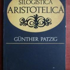 Gunther Patzig - Silogistica aristotelica - Filosofie